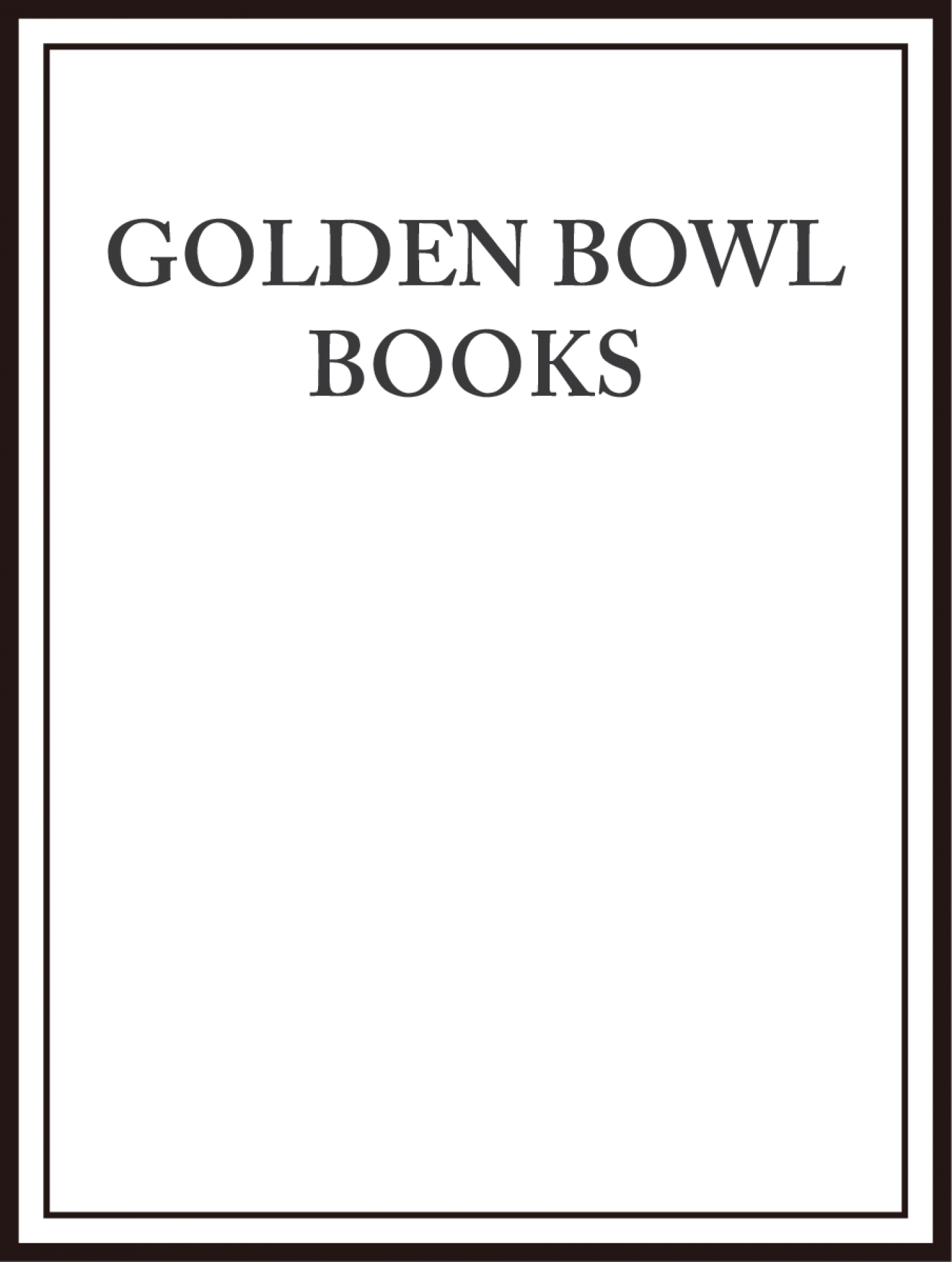 Golden Bowl Books